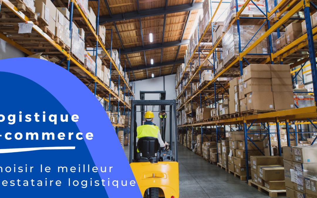 Comment choisir le meilleur prestataire logistique ?